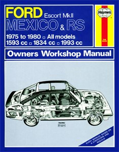Haynes Reparationshandbok, Ford Escort Mk II RS 1800 RS 2000, Ford Escort Mk II Mexico, RS 1800 & RS 2000