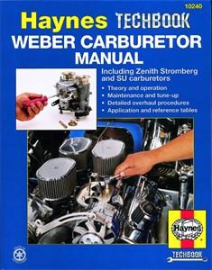 Haynes Reparationshandbok för förgasare, Weber/Zenith Stromberg/SU Carburetor Manual
