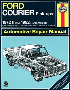 Haynes Reparationshandbok, Ford Courier Pick-up, Universal