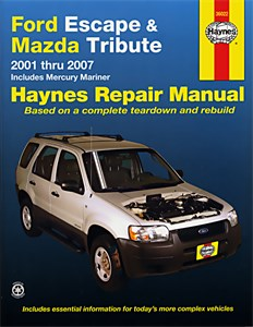 Haynes Reparationshandbok, Ford Escape, Ford Escape, Mazda Tribute, Mercury Mariner
