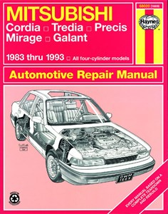 Haynes Reparationshandbok, Mitsubishi Cordia, Tredia, Galant, Mitsubishi Cordia, Tredia, Galant, Precis & Mirage