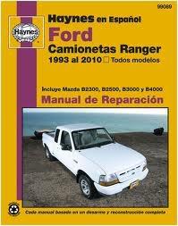 Haynes Reparationshandbok, Ford Camionetas Ranger, Ford Camionetas Ranger, Mazda Camionetas B-serie