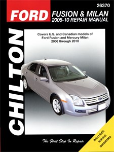 USA Chilton Car Manual, Ford Fusion & Milan