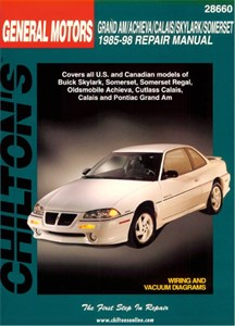 GM: Grand Am/Achieva/Calais/Skylark/Somerset 1985 - 98
