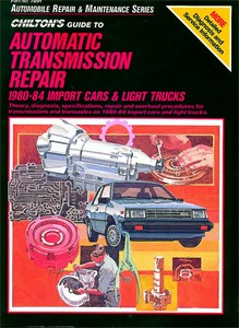 Automatic Transmission Repair 1980 - 85, Universal