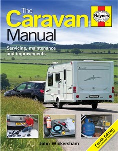 The Caravan Manual (4th Edition), The Caravan Manual (4th Edition). Servicing, maintenance and improvements