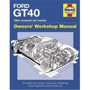 Ford GT40 Manual, Ford GT40 Manual. An insight into owni