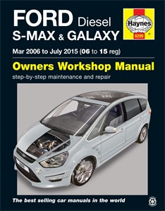 Haynes Manual, Ford S-Max & Galaxy Diesel, Universal