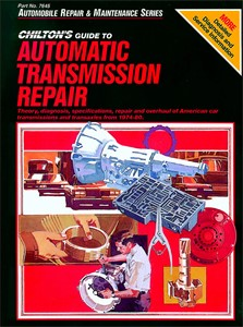 Automatic Transmission Repair 1974 - 82, Universal