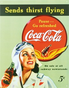 Plåtskylt/CocaCola sends thirs, Universal