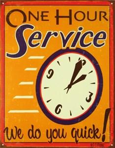 Plåtskylt/Moore -One Hour Serv, Universal