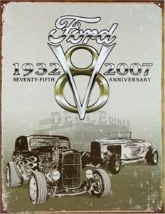 Blikkskilt/Ford Deuce 75th Annv, Universal