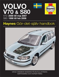 Haynes Reparationshandbok, Volvo V70 & S80