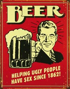 Blikkskilt/Beer -Ugly People, Universal