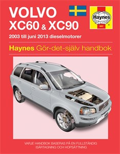 Haynes Reparationshandbok, Volvo XC60 & XC90, Volvo XC90 & XC60